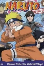 Naruto: The Lost Story: Mission : Protect the Waterfall Village Movie English Dubbed